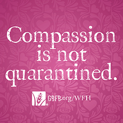 Compassion is not quarantined sign